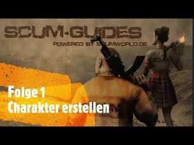 Scumworld.de - Guide 1: #SCUM - Charaktererstellung (PvE)
